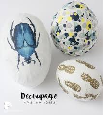 fancy easter eggs how to decoupage easter eggs pysselbolaget easy crafts for