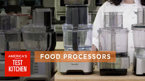 equipment review best food processors u0026 our testing winner youtube