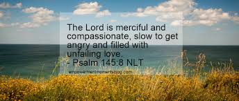 Quotes About Landscape by Top Bible Quotes About God U0027s Compassion And Love U2013 Empowerment