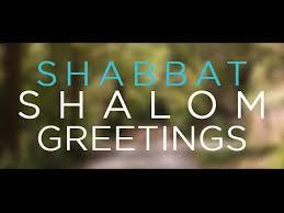 shabbat l shabbat shalom ℒ ѵℰ ɣ ℬℓεṧṧiηℊṧ shabbat greetings
