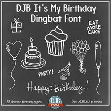 djb it u0027s my birthday font by darcy baldwin fonts fontspace