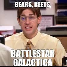 Battlestar Galactica Meme - the office meme on twitter bears beets battlestar galactica