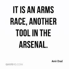 arms race quotes page 1 quotehd