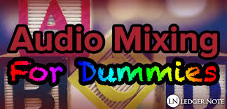 Help Desk For Dummies Audio Mixing For Dummies Ledger Note