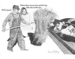 Jesus Drawing Meme - wtf jesus when they move in to eat the hay stab one in the eye