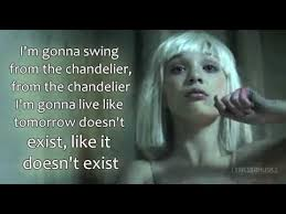 Chandelier Lyric Sia Chandelier Lyrics Hd Things To Listen