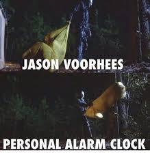 Jason Voorhees Meme - jason voorhees personal alarm clock clock meme on me me