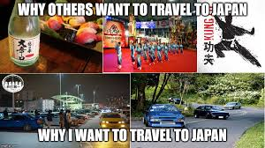 Japan Memes - image tagged in cars japanese travel lifestyle imgflip