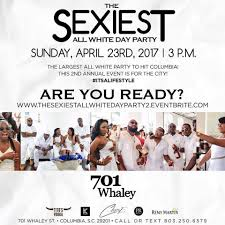 all white party the 2nd annual sexiest all white day party tickets sun apr 23