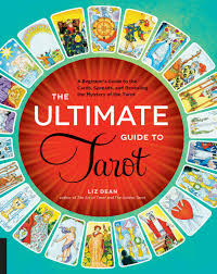 the ultimate guide to tarot ebook by liz dean 9781627883030