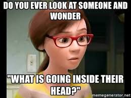 What Is Going On Meme - do you ever wonder what s going on inside someone meme generator