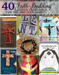 40 faith building lenten activities u2013 do small things with love