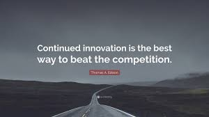 quote einstein innovation thomas a edison quote u201ccontinued innovation is the best way to