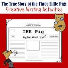 true story pigs creative writing activities