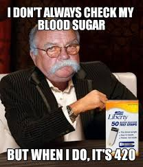Diabetus Meme - the most interesting diabeetus testing supplies in the world imgur