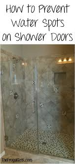 Glass Wax For Shower Doors How To Prevent Water Spots On Shower Doors Clever Tips The