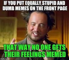 Meme Caption - ancient aliens memes imgflip
