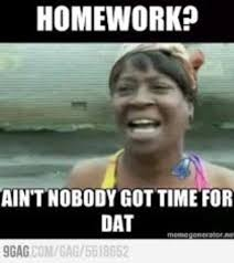 You Got Me Meme - 40 most funny homework meme pictures and photos that will make you laugh