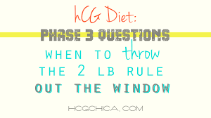 p3 hcg diet when to throw the 2 lb rule out the window u2013 2