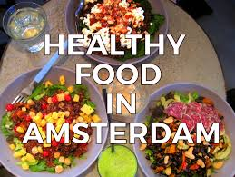 cuisine in amsterdam best healthy restaurants in amsterdam eat well