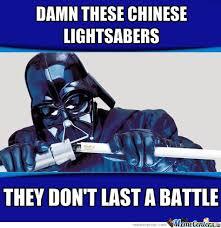 Lightsaber Meme - chinese lightsabers by xchris00 meme center