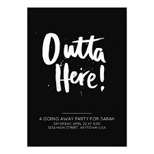 going away party invitations outta here going away party invitation zazzle