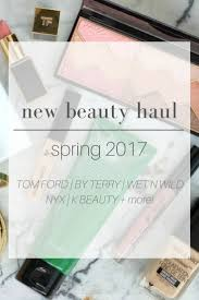 a few new makeup items spring 2017 tom ford by terry wet n wild