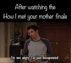 Himym Meme - 10 himym memes that prove fans are still not over the finale