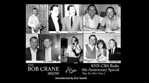 the bob crane show knx 8th anniversary special part 1 of 4