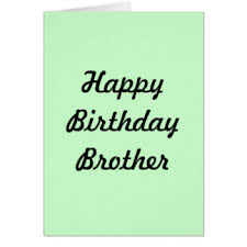 happy birthday brother greeting cards zazzle