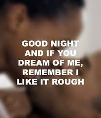 Flirtatious Memes - sexy good night meme for her images good night pinterest meme