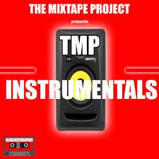 tmp the mixtape project tmp instrumentals hoodtapes co uk