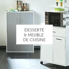 meuble de cuisine cing trigano meuble cuisine desserte meuble cuisine cing avec desserte trigano