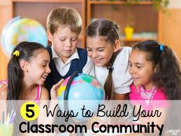 5 Ways To Build Your by Five Ways To Build Your Classroom Community Education To The Core