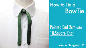 how to tie a bowtie pointed end 2cm width 18 square knot youtube