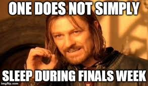 Finals Meme - finals week as told by various memes and gifs