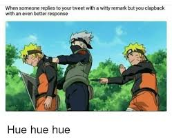 Hue Meme - when someone replies to your tweet with a witty remark but you