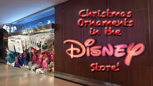 christmas ornaments in the disney store youtube
