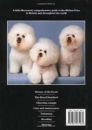 bichon frise breed standard bichon frise an owners companion wyatt chris wyatt various