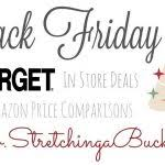 amazon black target black friday black friday stretching a buck
