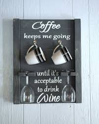 Cute Coffee Cups Coffee Mug And Wine Glass Holder Coffee Mug Rack Coffee Wine