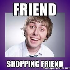Inbetweeners Friend Meme - cool inbetweeners friend meme friend shopping friend jay