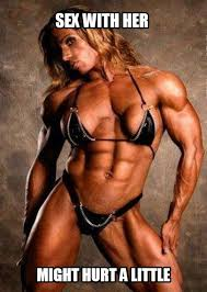 Female Bodybuilder Meme - memes and motivational posters 7 femuscleblog