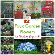 Garden Flowers Ideas 12 Faux Garden Flowers No Planting Required Stow Tellu