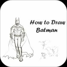app how to draw batman apk for windows phone android games and apps