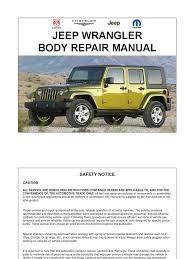 jeep body jeep wrangler jk 07 10 body repair manual