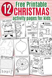 12 free printable christmas activity pages kids christmas