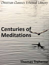 centuries of meditations christian classics ethereal library