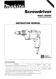 makita power screwdriver 6805bv user guide manualsonline com