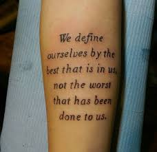 52 powerful quote tattoos everyone should read inspirational